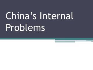 China's Internal Problems