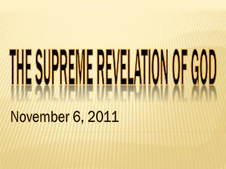 THE SUPREME REVELATION OF GOD