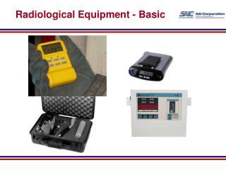 Radiological Equipment - Basic