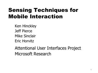 Sensing Techniques for  Mobile Interaction
