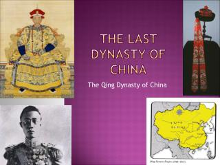 The Last Dynasty of China