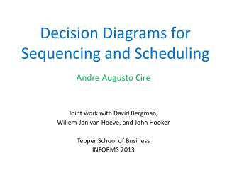 Decision Diagrams for Sequencing and Scheduling