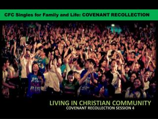 LIVING IN CHRISTIAN COMMUNITY