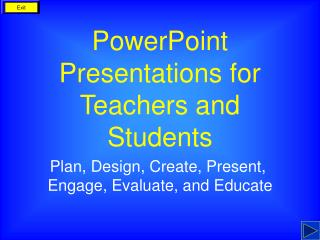 PowerPoint Presentations for Teachers and Students