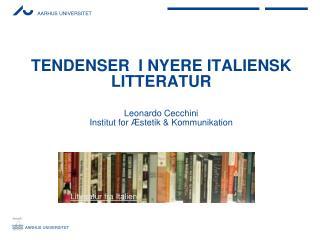 Tendenser  i nyere italiensk litteratur