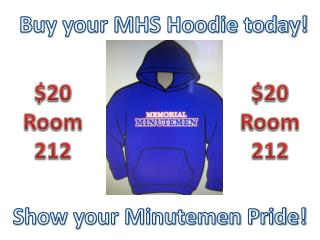 Buy your MHS Hoodie today!