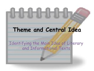 Theme and Central Idea