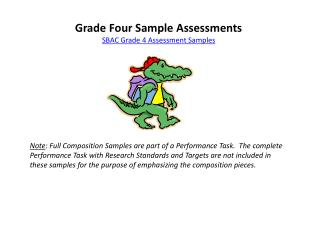Grade Four Sample Assessments SBAC Grade 4 Assessment Samples