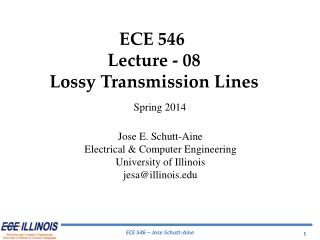ECE  546  Lecture  - 08 Lossy  Transmission Lines