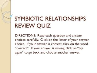 SYMBIOTIC RELATIONSHIPS REVIEW QUIZ