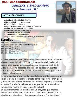 AMILCAR  DAVID ROMERO Lara . Venezuela 1991