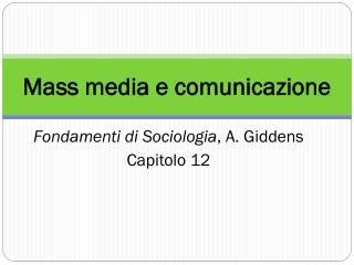 Mass media e comunicazione