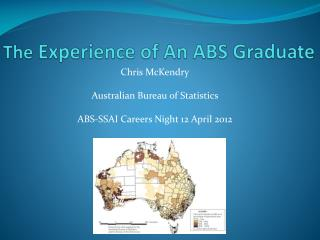 The  Experience of An ABS Graduate