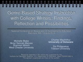 Genre-Based Strategy Instruction with College Writers: Findings, Reflection and Possibilities