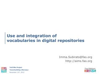 Use and integration of  vocabularies in digital repositories