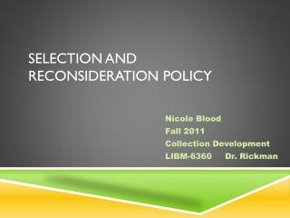 Selection and Reconsideration Policy