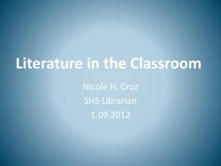 Literature in the Classroom