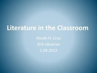 Literature in the Classroom