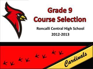 Grade 9  Course Selection
