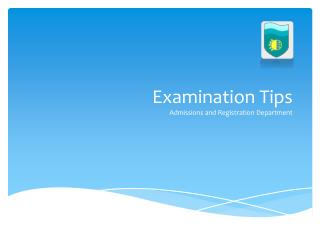 Examination Tips Admissions and Registration Department