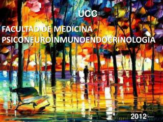 FACULTAD DE MEDICINA PSICONEUROINMUNOENDOCRINOLOG IA