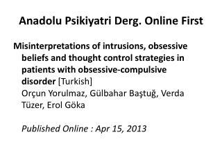 Anadolu Psikiyatri Derg. Online First