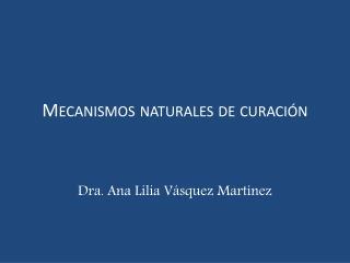 Mecanismos naturales de curación