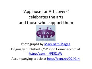 """""""Applause for Art Lovers""""  celebrates the arts  and those who support them"""
