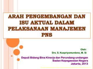 Oleh: Drs. S. Kuspriyomurdono, M. Si