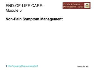 END-OF-LIFE CARE: Module 5