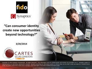 """Can consumer identity create new opportunities beyond technology?"" 3/20/2014"