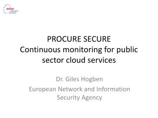 PROCURE SECURE C ontinuous  monitoring for public sector cloud services