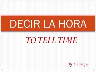 DECIR LA HORA