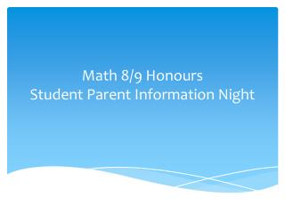 Math 8/9 Honours Student Parent  Information Night