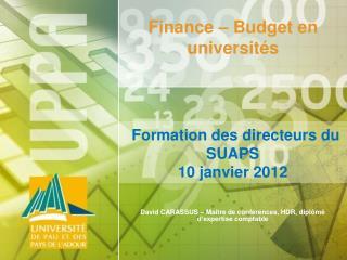 Formation  des directeurs du SUAPS  10 janvier 2012