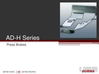AD -H  Series