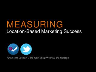 Location-Based Marketing Success