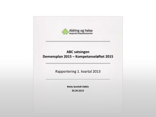 Rapportering 1. kvartal 2013