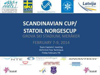 SCANDINAVIAN CUP/ STATOIL NORGESCUP