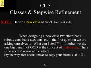 Ch.3  Classes  Stepwise Refinement