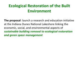 Ecological  R estoration of the  B uilt  E nvironment