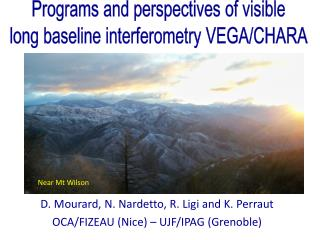 D.  Mourard , N.  Nardetto , R.  Ligi and K.  Perraut OCA/FIZEAU (Nice) – UJF/IPAG (Grenoble)
