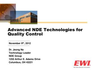 Advanced NDE Technologies for Quality Control