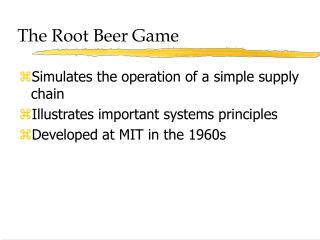 The Root Beer Game