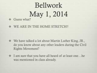 Bellwork May 1, 2014