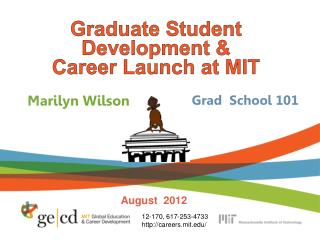 Graduate Student Development &  Career Launch at MIT