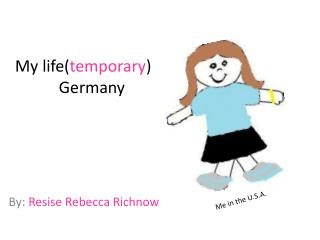 My life( temporary ) in Germany