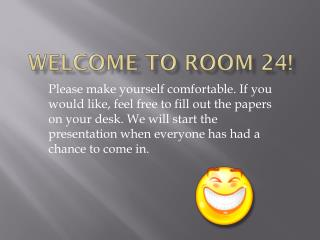 Welcome to room 24!
