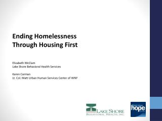 Ending Homelessness Through Housing First