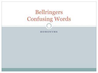 Bellringers Confusing Words